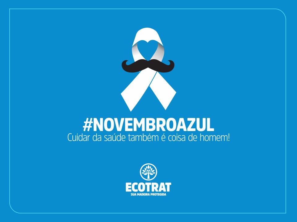 #NOVEMBROAZUL – Cuidar da saúde também é coisa de HOMEM!